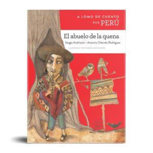 A lomo de cuento por Perú: El abuelo de la quena