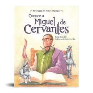 Conoce a Miguel de Cervantes