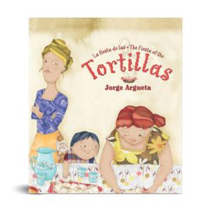 La fiesta de las tortillas (Bilingual Edition)
