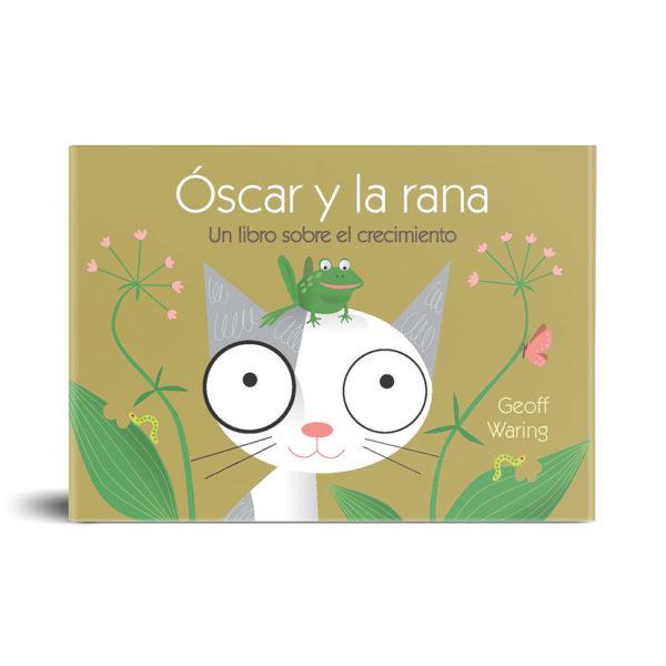 Óscar y la rana: un libro sobre el crecimiento